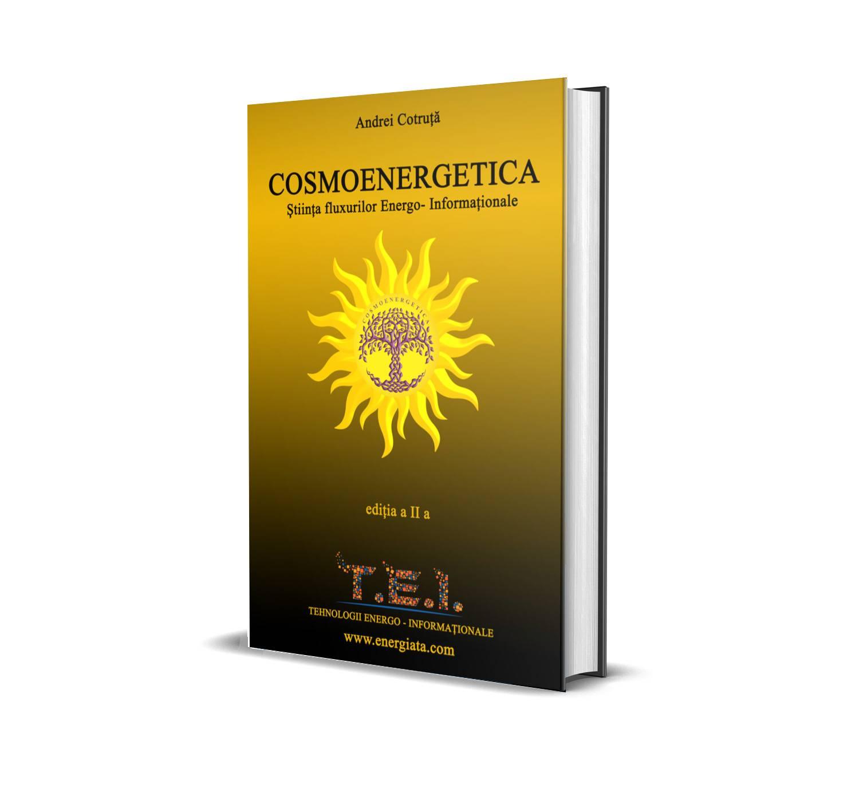 Read more about the article Cartea: COSMOENERGETICA – ŞTIINŢA  FLUXURILOR ENERGO-INFORMAŢIONALE